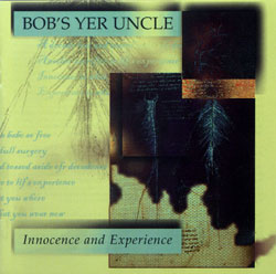 Bob's Yer Uncle, Innocence and Experience cover.